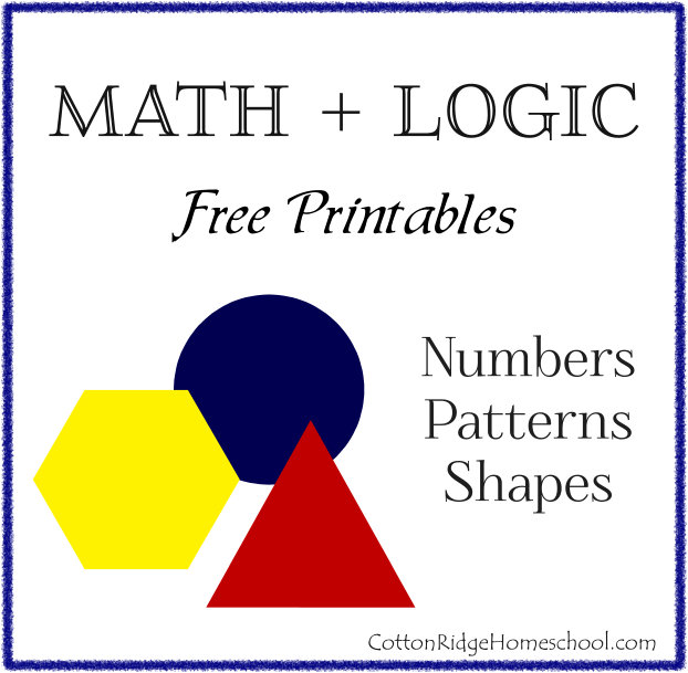 Math + Logic: Numbers, Patterns and Shapes (Free Printables)