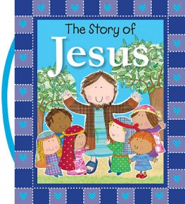 The Story of Jesus Tommy Nelson