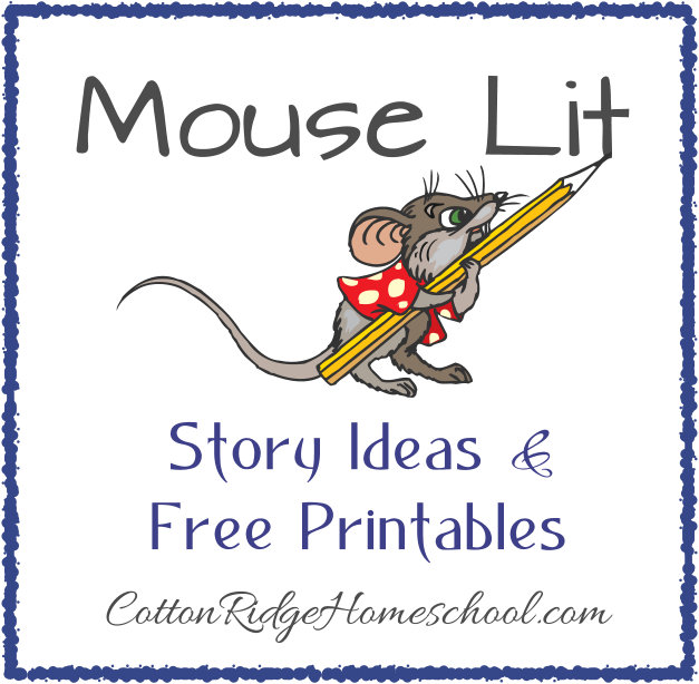 Mouse Lit ~ Story and Craft Ideas, Plus Free Printables